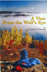 Candy Peterson: View from the Wolf's Eye
