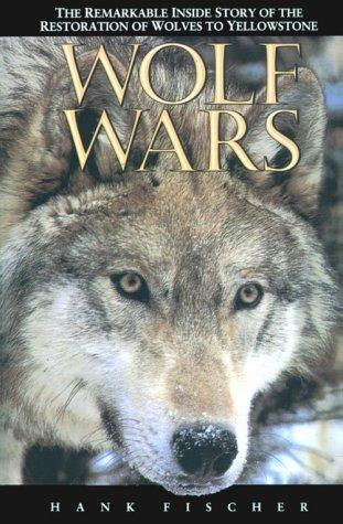 Wolf Wars, by Hank Fischer
